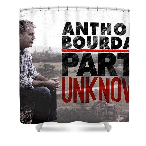 Anthony Bourdain Parts Unknown Shower Curtain