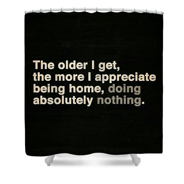 Appreciating Aging Shower Curtain