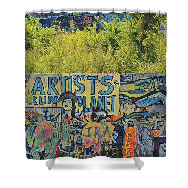 Artists Run The Planet Shower Curtain