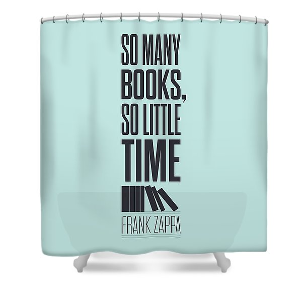 Frank Zappa Quote Typography Print Quotes Poster Shower Curtain