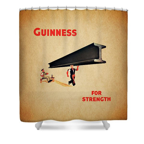 Guiness For Strength Shower Curtain