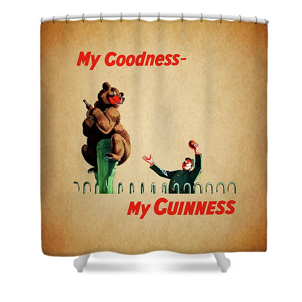 My Goodness My Guinness 2 Shower Curtain