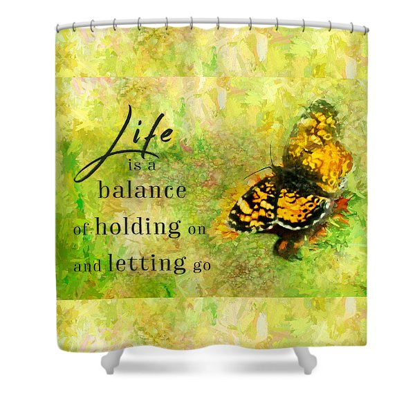 Life Is A Balance Shower Curtain