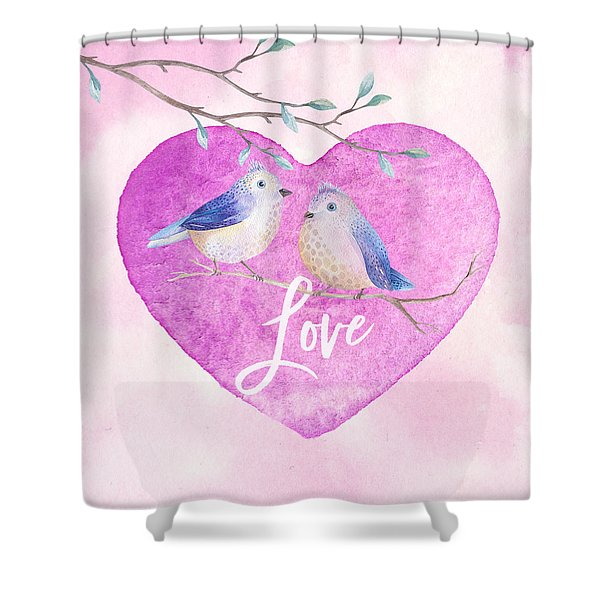 Lovebirds For Valentine's Day, Or Any Day Shower Curtain