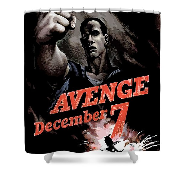 Avenge December 7th Shower Curtain