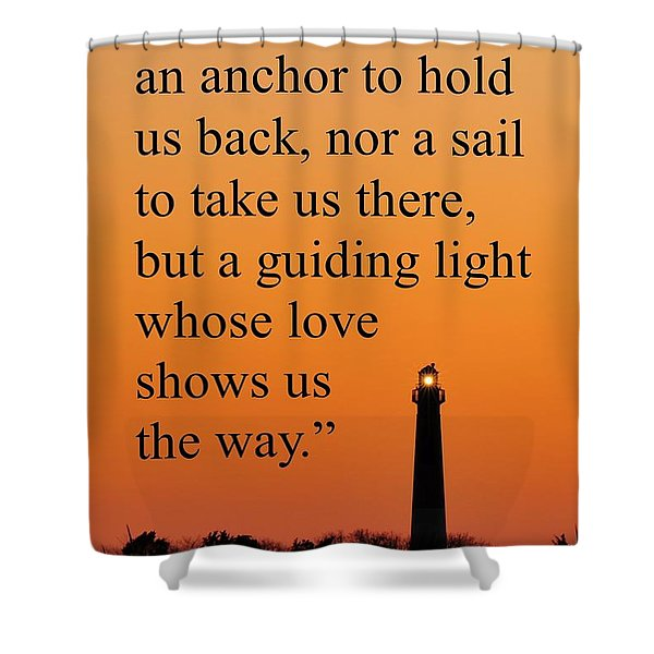 Barnegat Lighthouse With Father Quote Shower Curtain