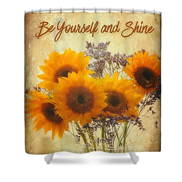 Be Yourself And Shine Shower Curtain
