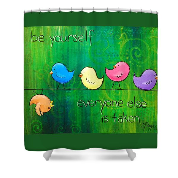 Be Yourself - Birds Shower Curtain