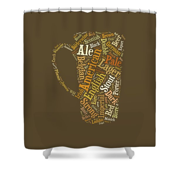 Shower Curtain featuring the digital art Beer Lovers Tee by Edward Fielding