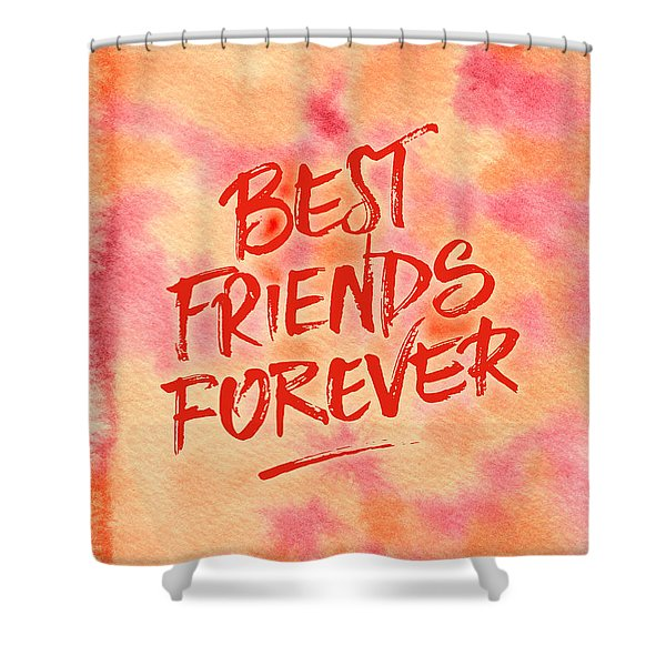 Best Friends Forever Handpainted Abstract Watercolor Pink Orange Shower Curtain