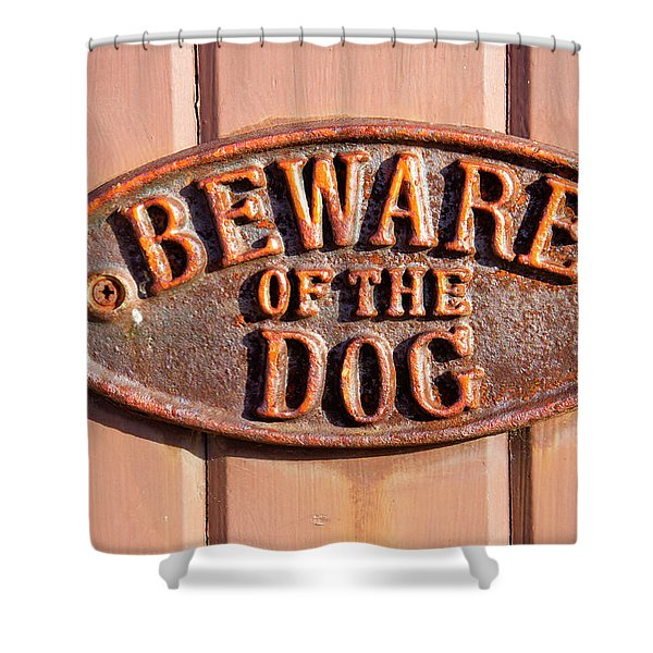 Beware Of The Dog Shower Curtain