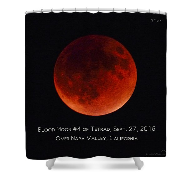 Blood Moon #4 Of 2014-2015 Tetrad Shower Curtain