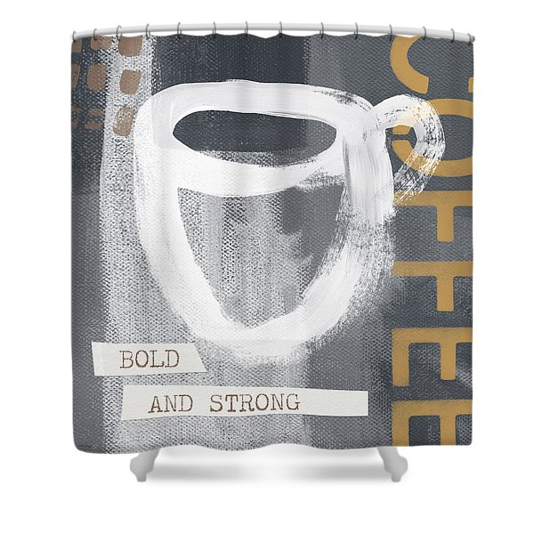 Bold And Strong- Art By Linda Woods Shower Curtain