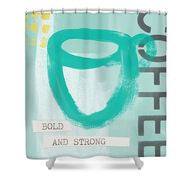 Bold And Strong In Blue- Art By Linda Woods Shower Curtain