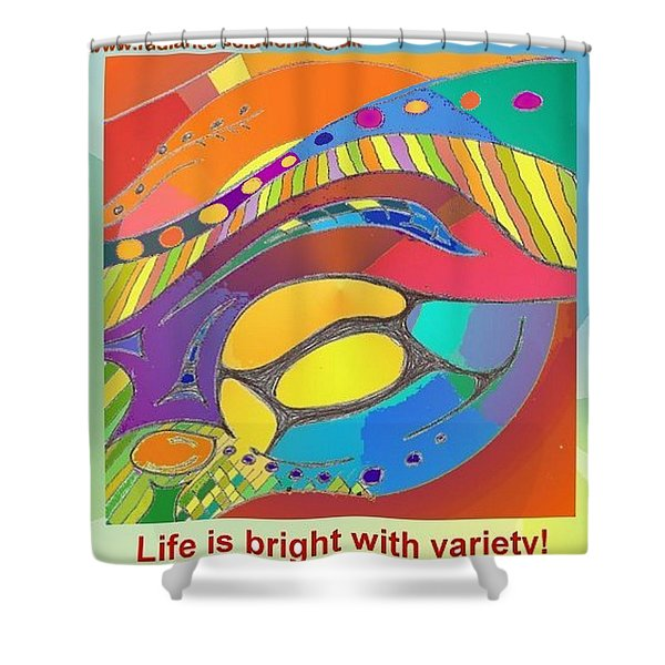 Bold Organic - Life Is Bright With Variety Shower Curtain