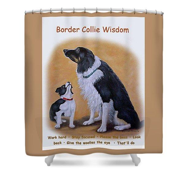 Border Collie Wisdom Shower Curtain