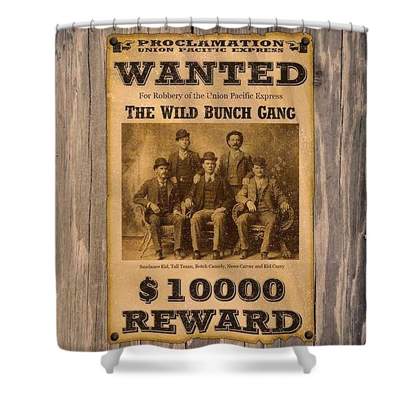 Butch Cassiday The Wild Bunch Wanted Poster Buth Casiday Shower Curtain