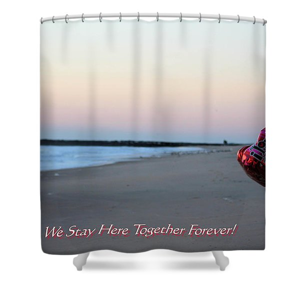 Can We Stay Here... Shower Curtain