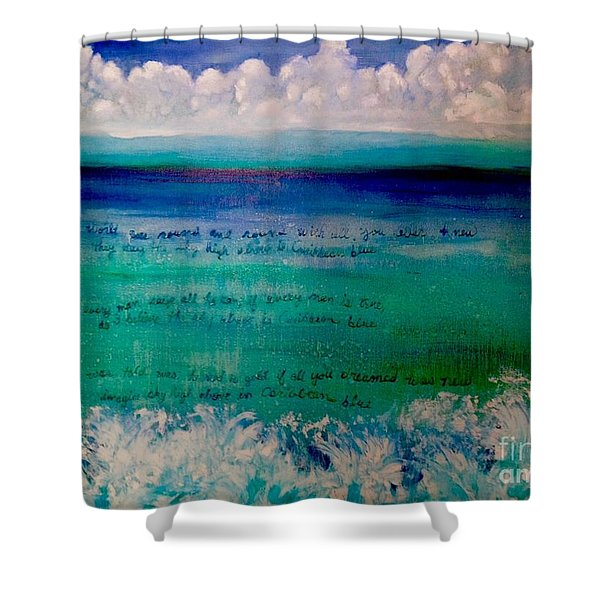 Caribbean Blue Words That Float On The Water  Shower Curtain