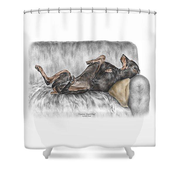 Caution Guard Dog - Doberman Pinscher Print Color Tinted Shower Curtain