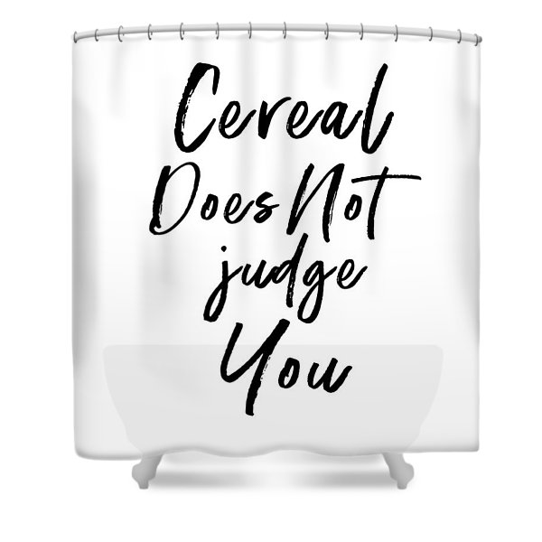 Cereal Does Not Judge White- Art By Linda Woods Shower Curtain