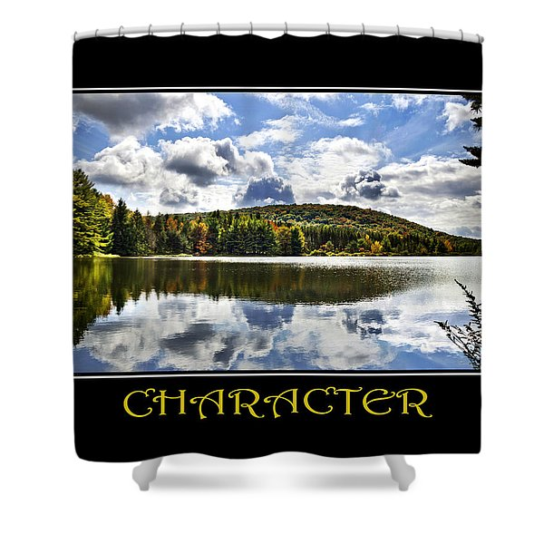 Character Inspirational Motivational Poster Art Shower Curtain