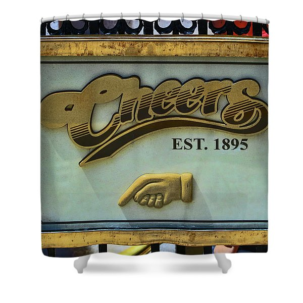 Cheers, Where Everybody  Knows Your Name - Boston      Shower Curtain