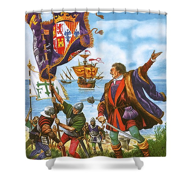 Christopher Columbus Planting The Spanish Royal Standard On The Newly Found Land Of America Shower Curtain