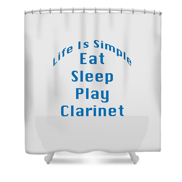 Clarinet Eat Sleep Play Clarinet 5512.02 Shower Curtain