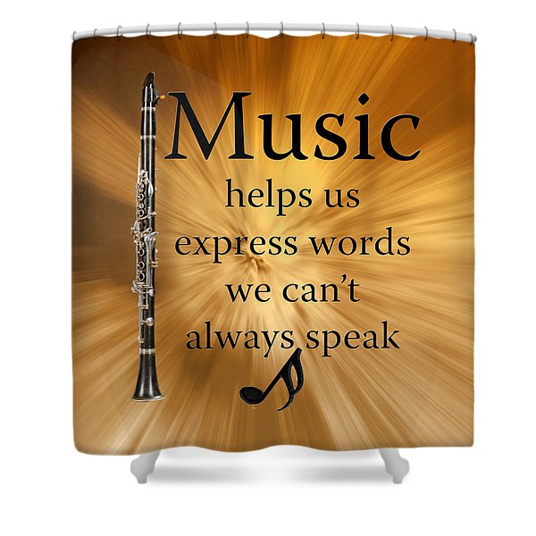 Clarinets Expresses Words Shower Curtain