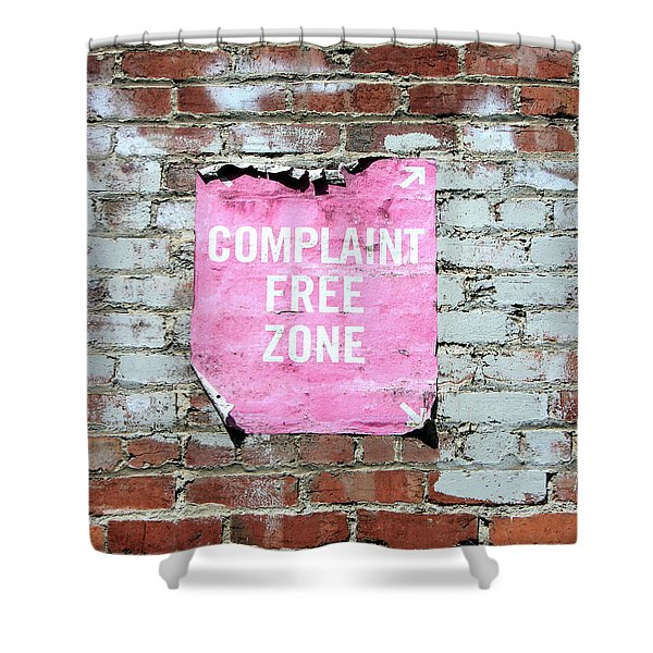 Complaint Free Zone- Fine Art Photo By Linda Woods Shower Curtain