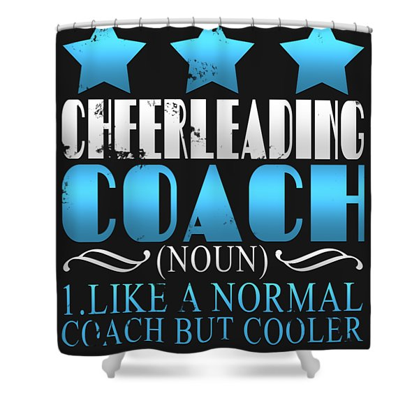 Cool Cheerleading Coach Definition Shower Curtain