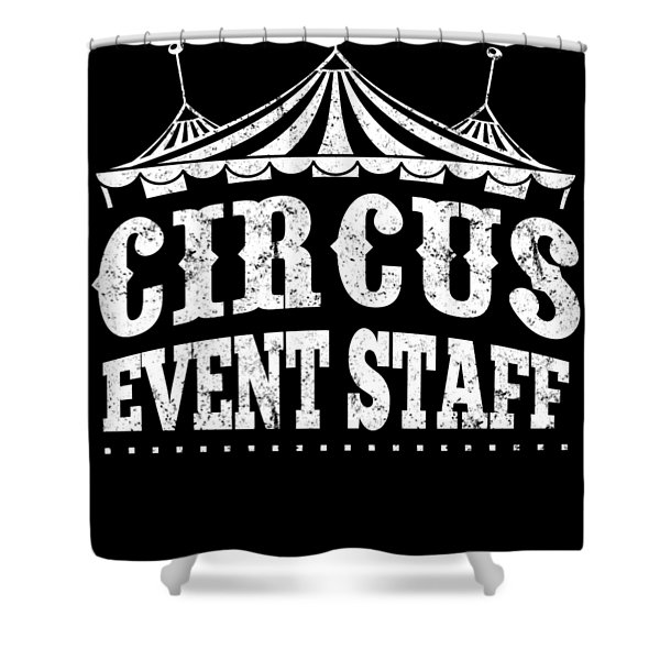 Birthday Circus Carnival Event Staff Party Apparel Shower Curtain