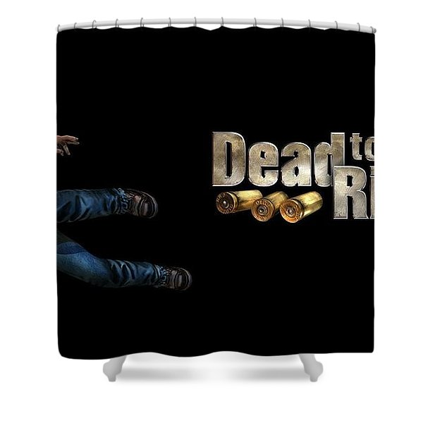 Dead To Rights Shower Curtain