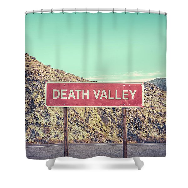 Death Valley Sign Shower Curtain