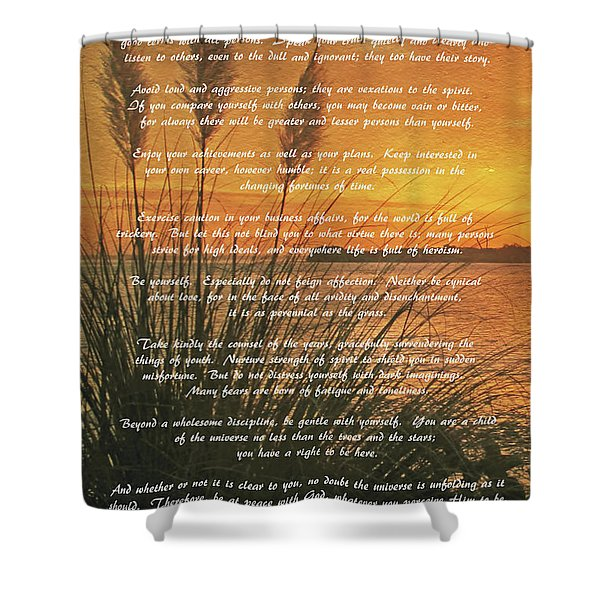 Desiderata - Go Placidly Shower Curtain