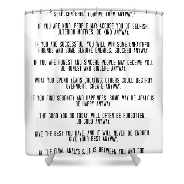Do It Anyway By Mother Teresa 3 #minimalism #inspirational Shower Curtain