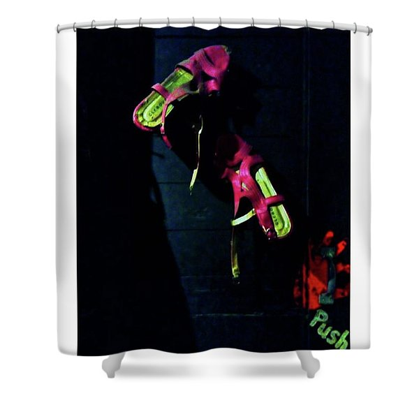Don't Push The Buttons.. #ladiesonly Shower Curtain