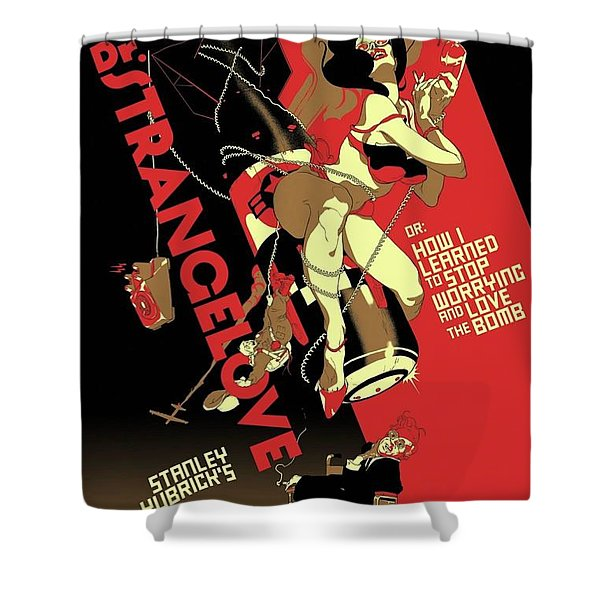 Dr. Strangelove Theatrical Poster Number One 1964 Shower Curtain