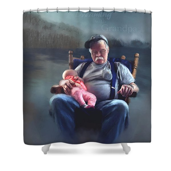 Dreaming With Grandpa Shower Curtain