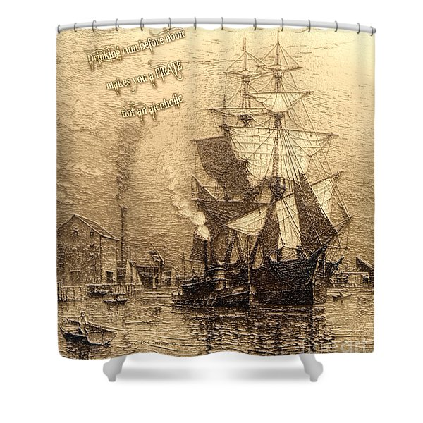 Drinking Rum Before Noon Shower Curtain