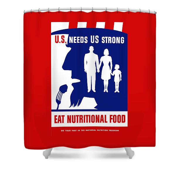 Uncle Sam - Eat Nutritional Food Shower Curtain