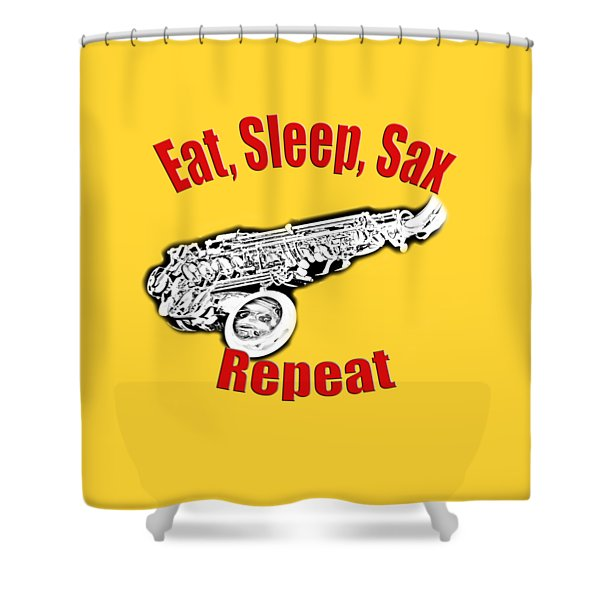 Eat Sleep Sax Repeat Shower Curtain