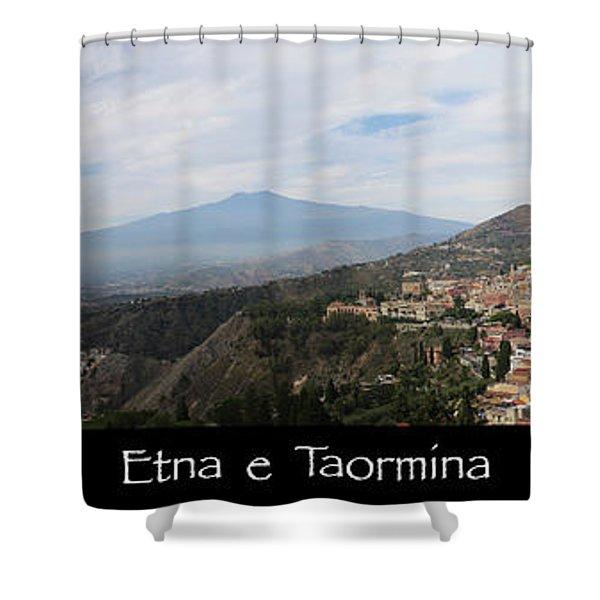 Etna E Taormina Shower Curtain