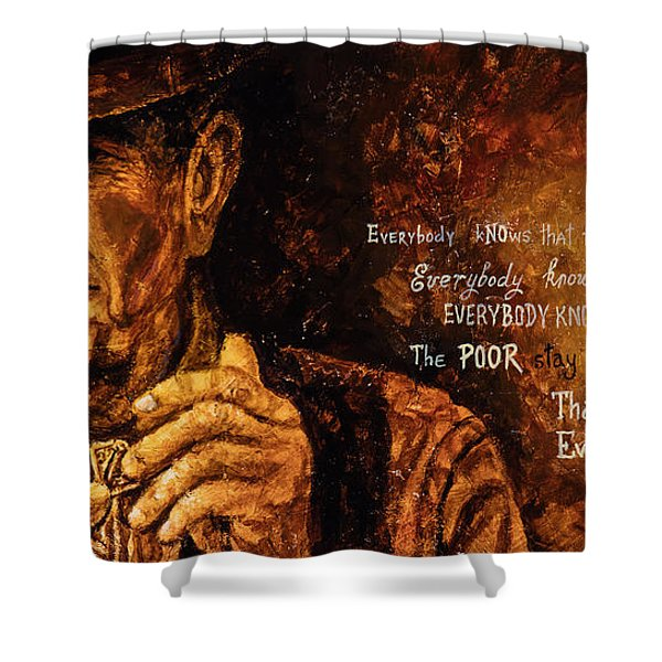 Everybody Knows Shower Curtain