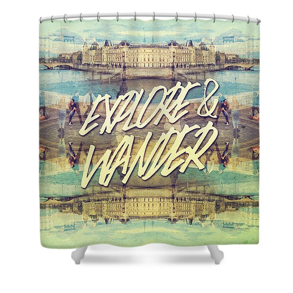 Explore And Wander Seine River Louvre Paris France Shower Curtain