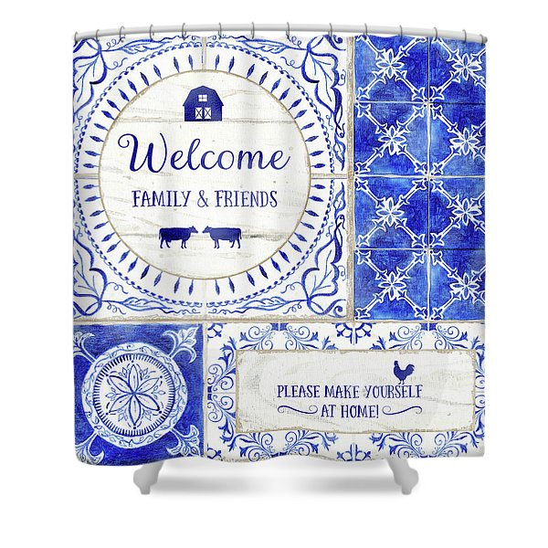Farmhouse Blue And White Tile 1 - Welcome Family And Friends Shower Curtain