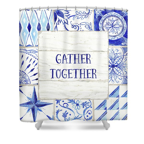 Farmhouse Blue And White Tile 2 -  Gather Together Shower Curtain