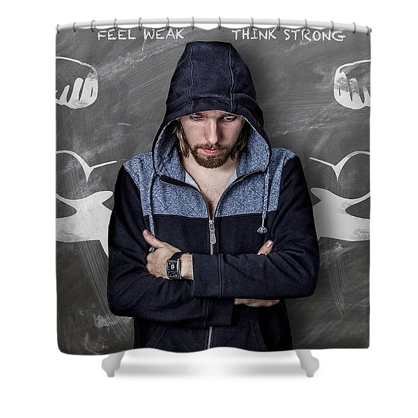 Shower Curtain featuring the photograph Feel Weak Think Strong by ISAW Company