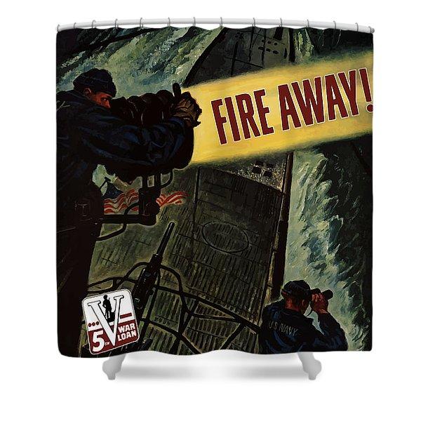Fire Away Shower Curtain